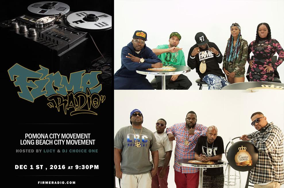 TONIGHT! – LBC Movement & Pomona City Movement on Firme Radio