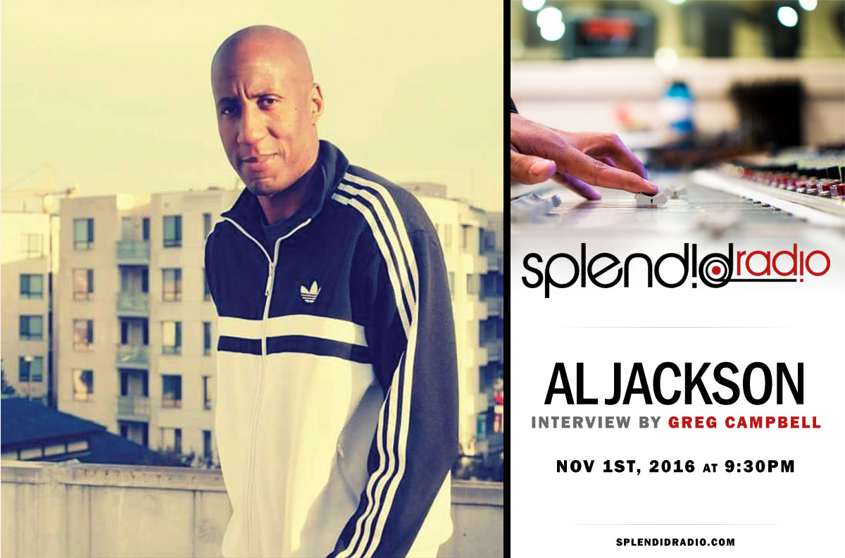 Re-Broadcast Splendid Radio EP 6 with DJ Al Jackson of Soul Children