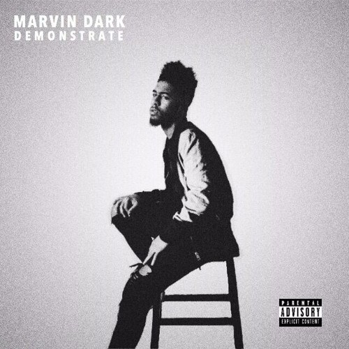 Marvin Dark………….. DEMONSTRATE (Video Spotlight)