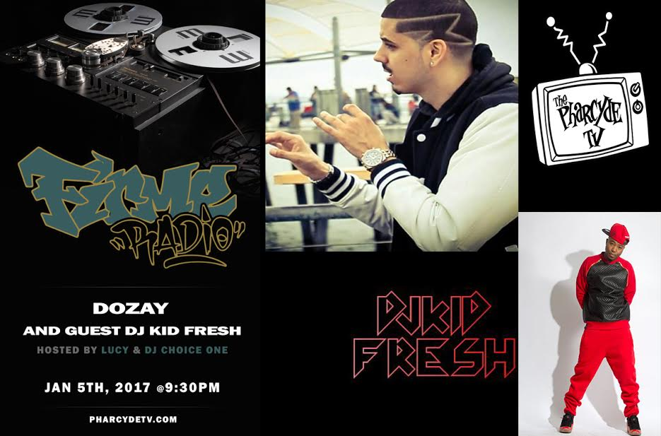 Firme Radio w/ Dozay and DJ Kid Fresh