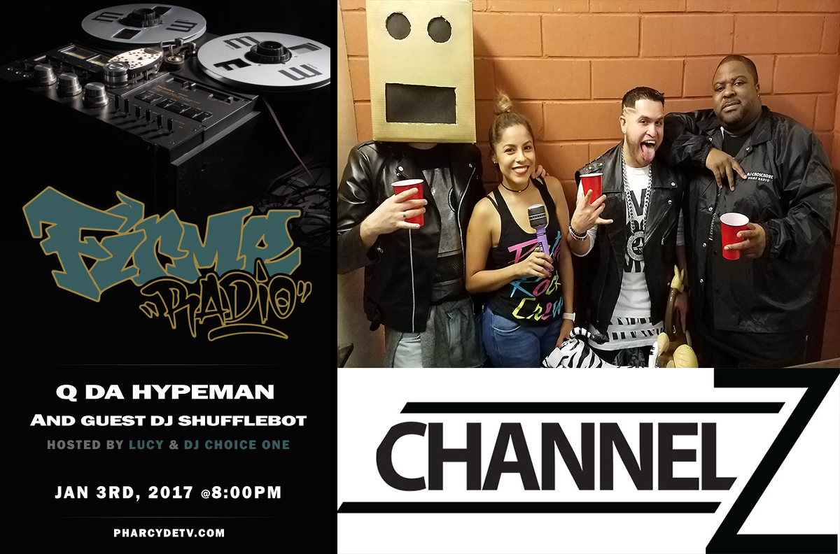 Re-Broadcast Firme Radio with Party Rock Crew (Q Da Hypeman x ShuffleBot)