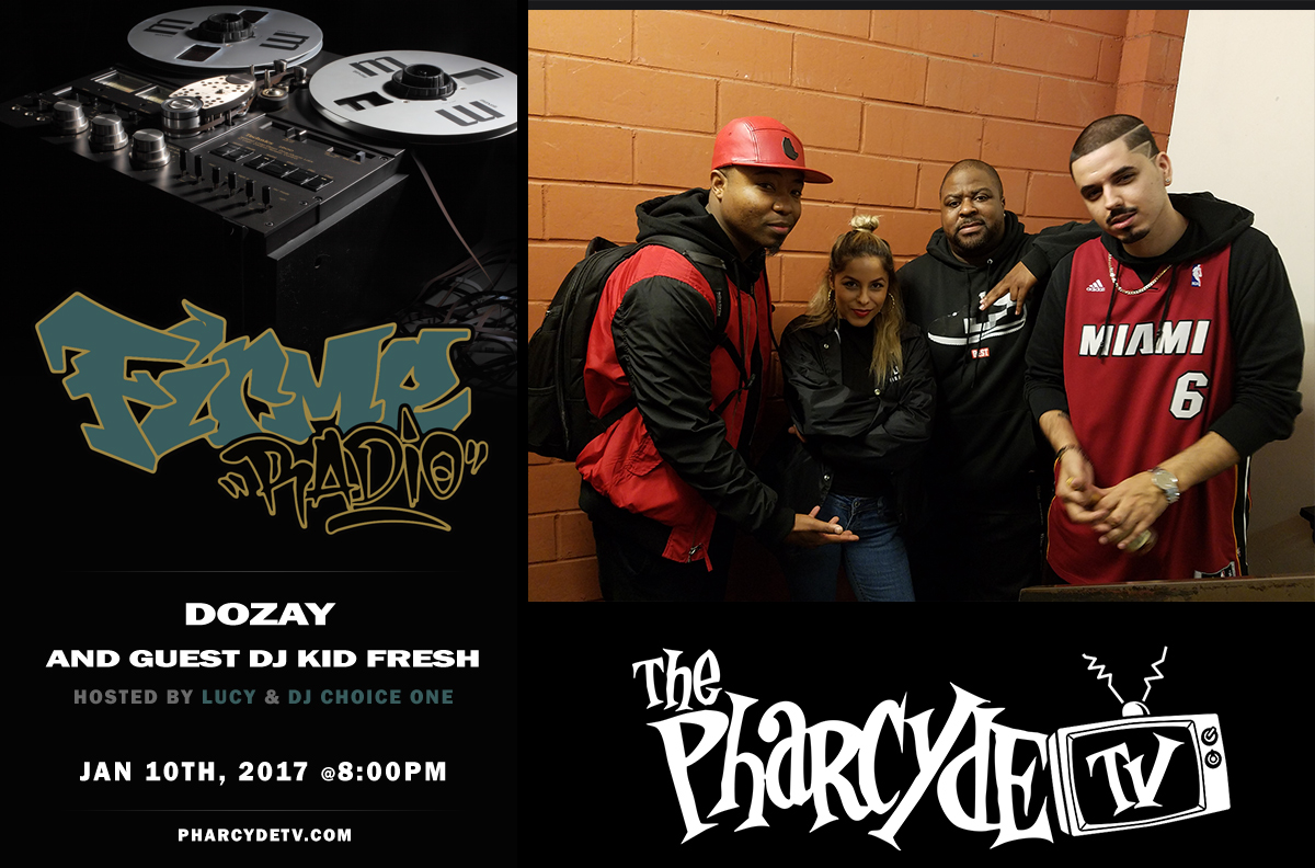 Firme Radio Re-broadcast w/ Dozay & DJ Kid Fresh