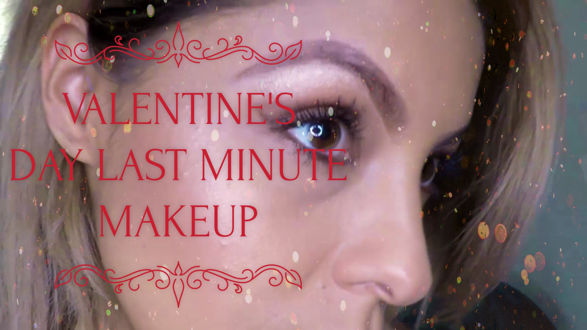 Valentine's Day Makeup Tutorial