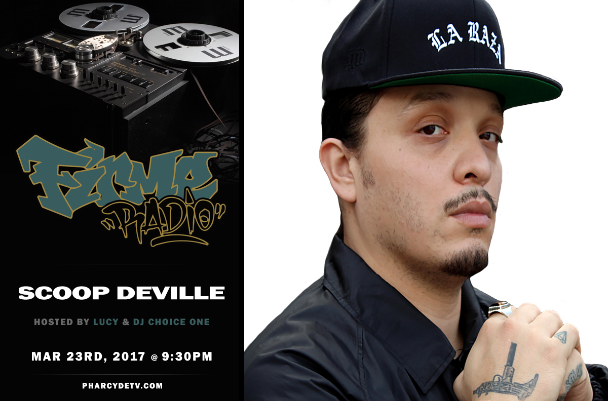 Tomorrow : FIRME RADIO W/ GUEST ARTIST SCOOP DeVILLE