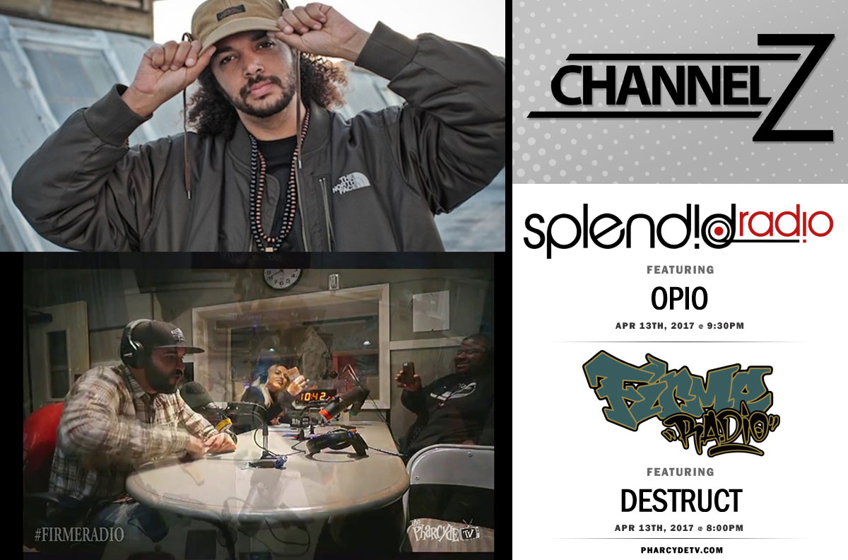 Re Broadcast Firme Radio w/Destruct and Splendid Radio w/Opio of Souls Of Mischief