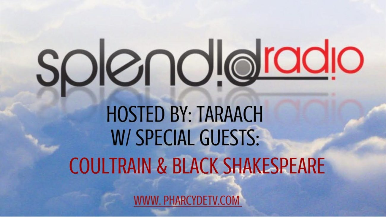 Splendid Radio w/ Special Guests: Coultrain & Black Shakespeare