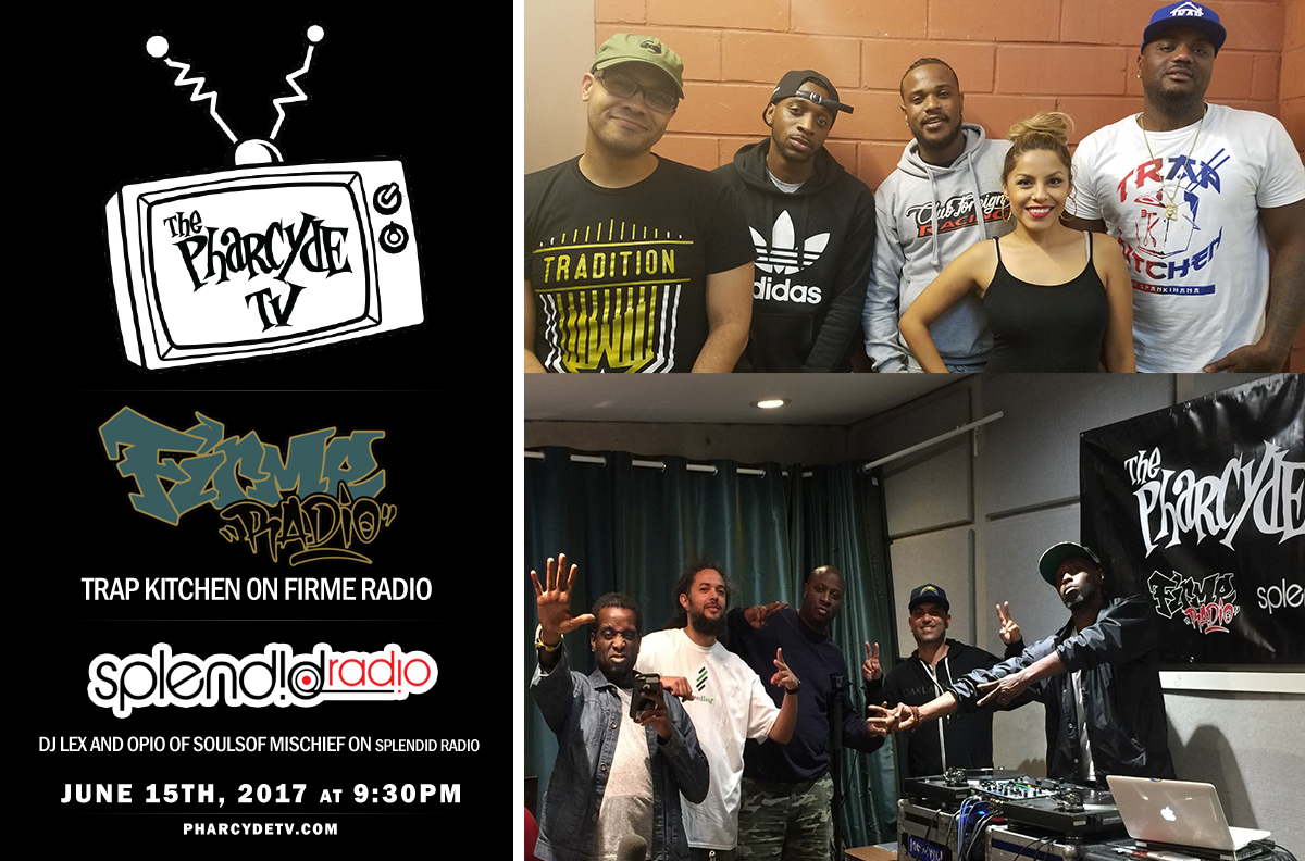 Re Broadcast Firme Radio w/ Trap Kitchen and Splendid Radio w/DJ lex and Opio from Souls of Mischief