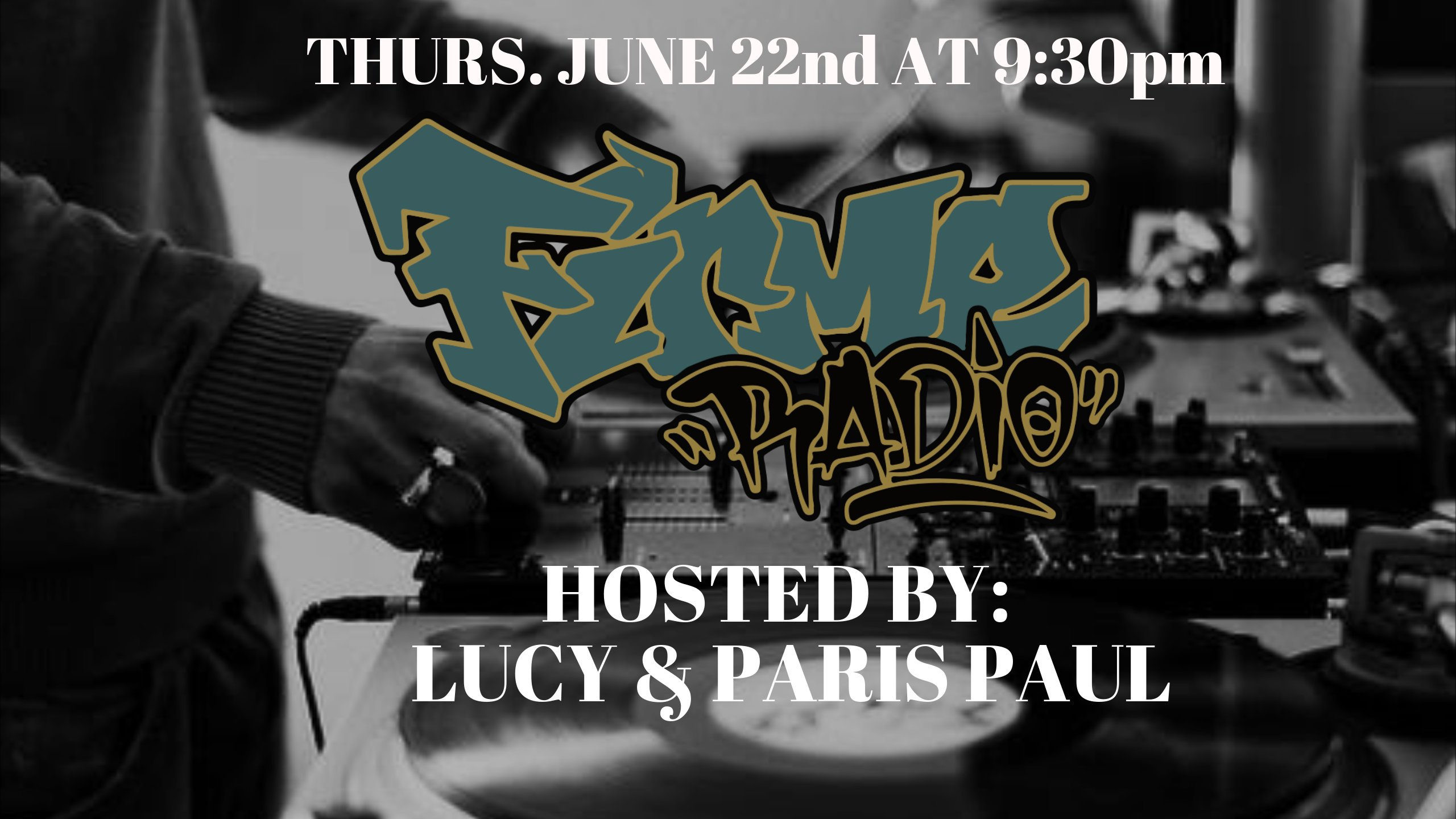 Firme  Radio EP 33 w/ Lucy and DJ Paris Paul