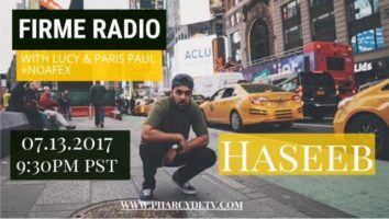 Tonight: Firme Radio w/ HASEEB