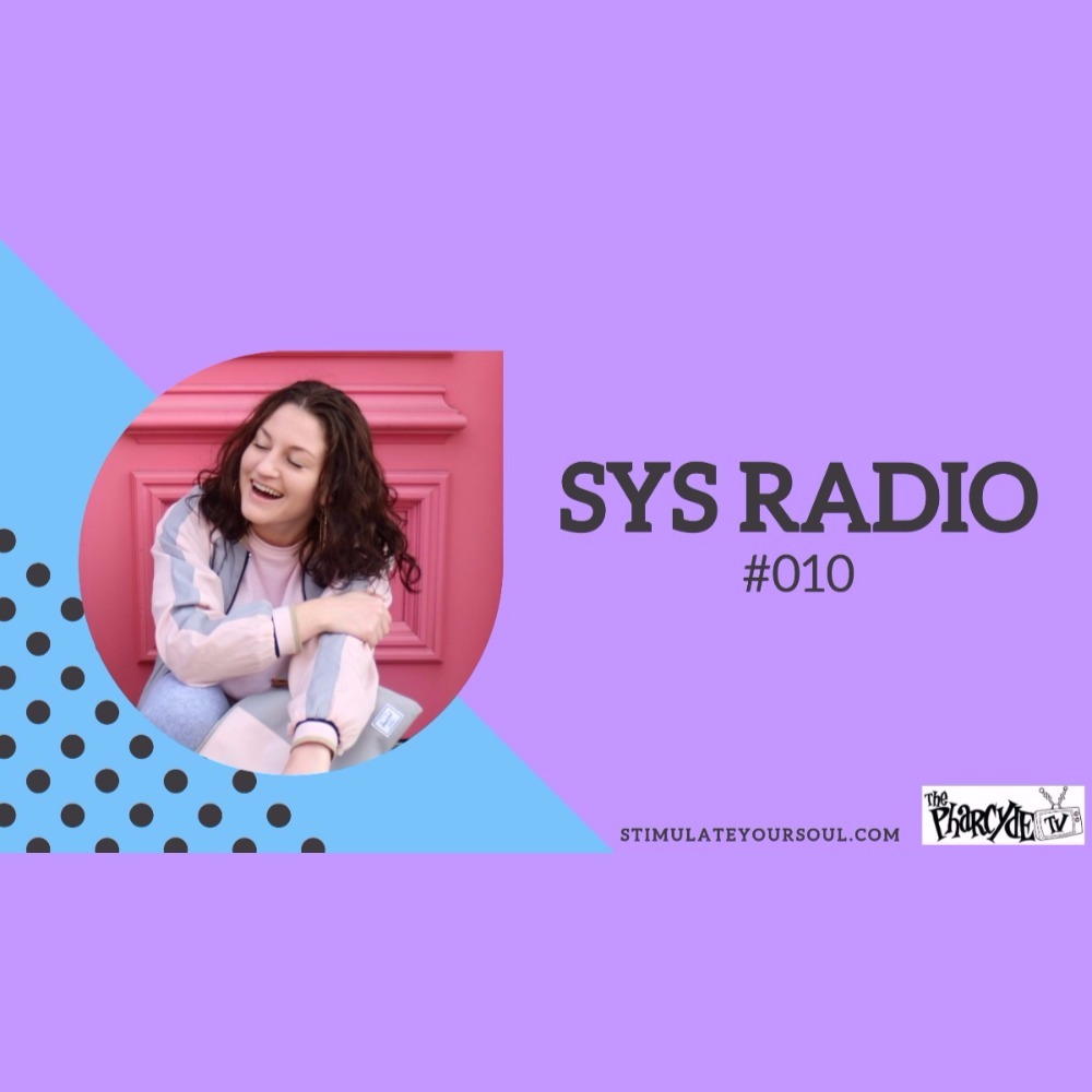 SYS RADIO ON PHARCYDE TV EP.10