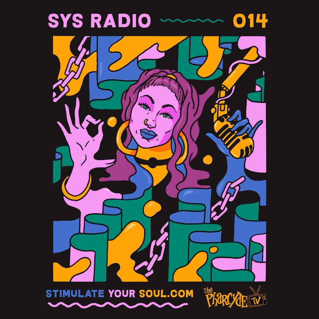 SYS RADIO ON PHARCYDE TV EP 14