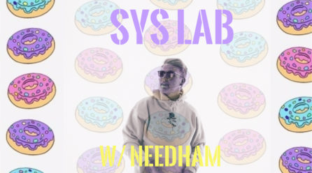 SYS Lab w/ MC Needham