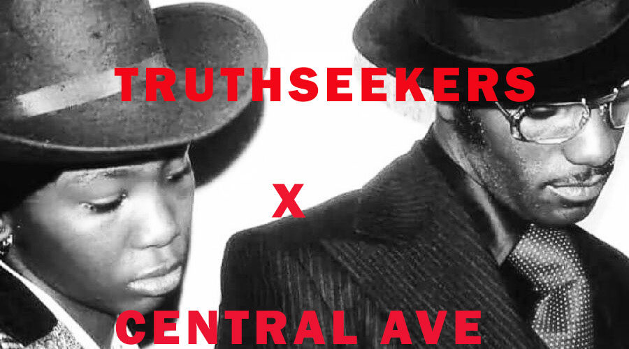 TruthSeekers x Central Ave EP4