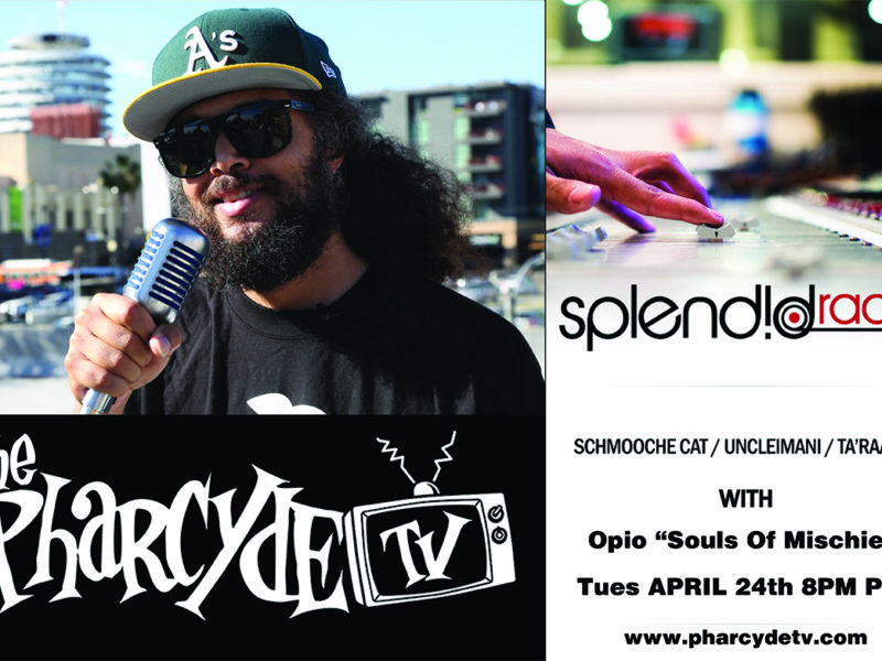Splendid Radio w/ Guest Host Opio (Souls of Mischief/Hieroglyphics)