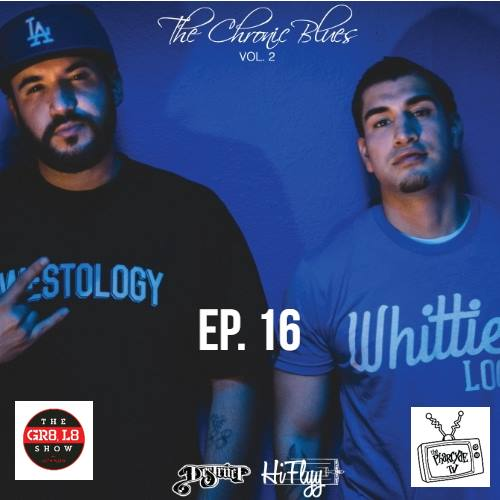 The GR8 L8 Show EP 16 w/ Destruct and Hi-Flyy