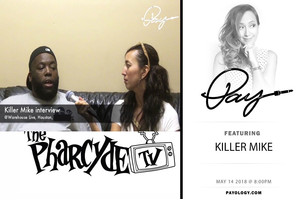 Pay and Killer Mike