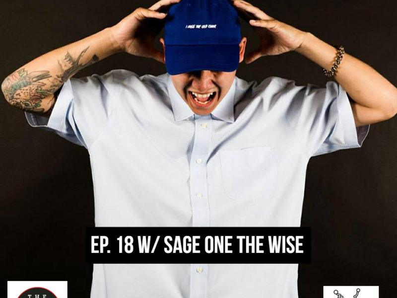 THE GR8 L8 SHOW EP 18 W/ Sage The Wise
