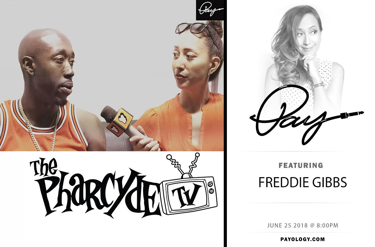 Pay and Freddie Gibbs