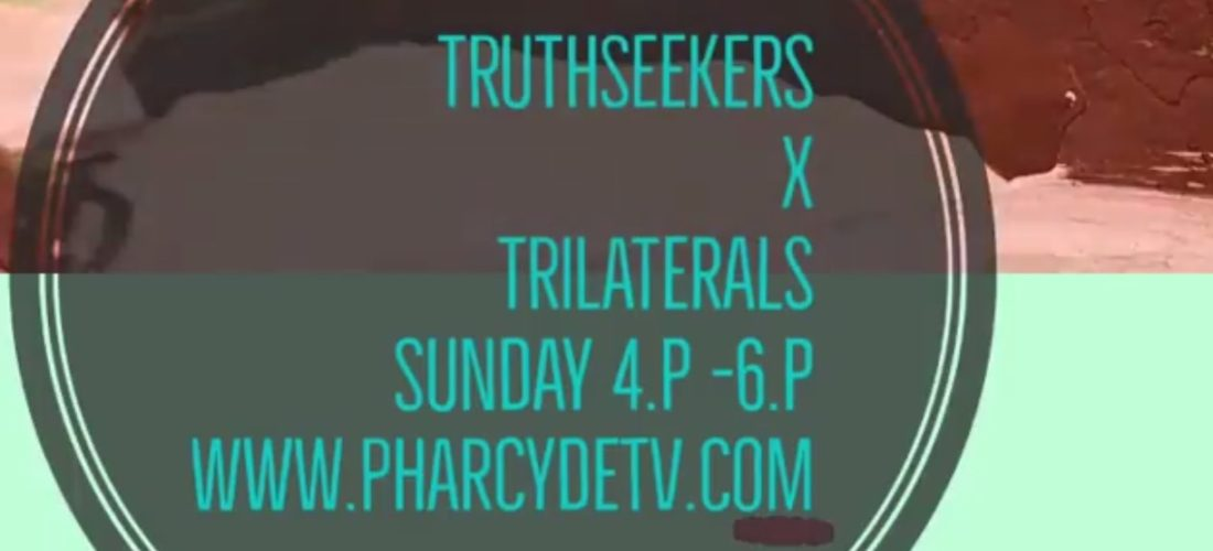 TruthSeekers Radio | TV w/ TriLaterals