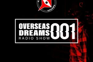 OverSeas Dreams EP 1