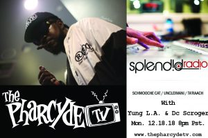 Splendid Radio with Yung LA and DC Scroger
