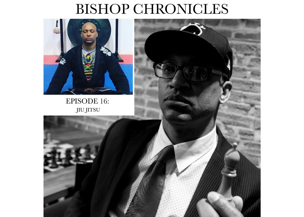 Bishop Chronicles EP 16: Jiu-Jitsu