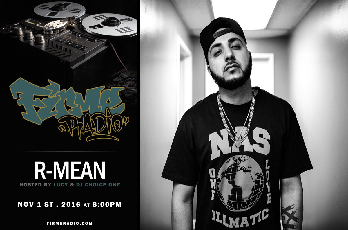 Re-Broadcast of Firme Radio w/ guest R-Mean & DJ Showtime