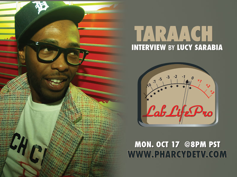 LabLifePro with Ta'Raach on PharcydeTV