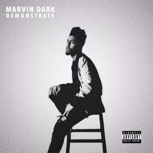 Marvin Dark………….. DEMONSTRATE (Video Spotlight)