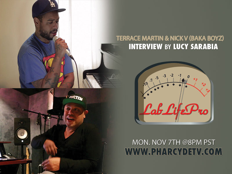 LabLifePro with Terrace Martin and Nick Vidal on Pharcyde TV