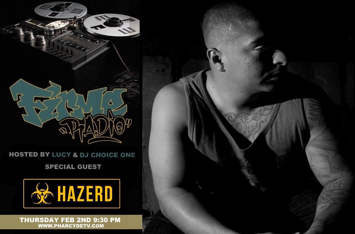 Tonight: Firme Radio w/ guest artist Hazerd