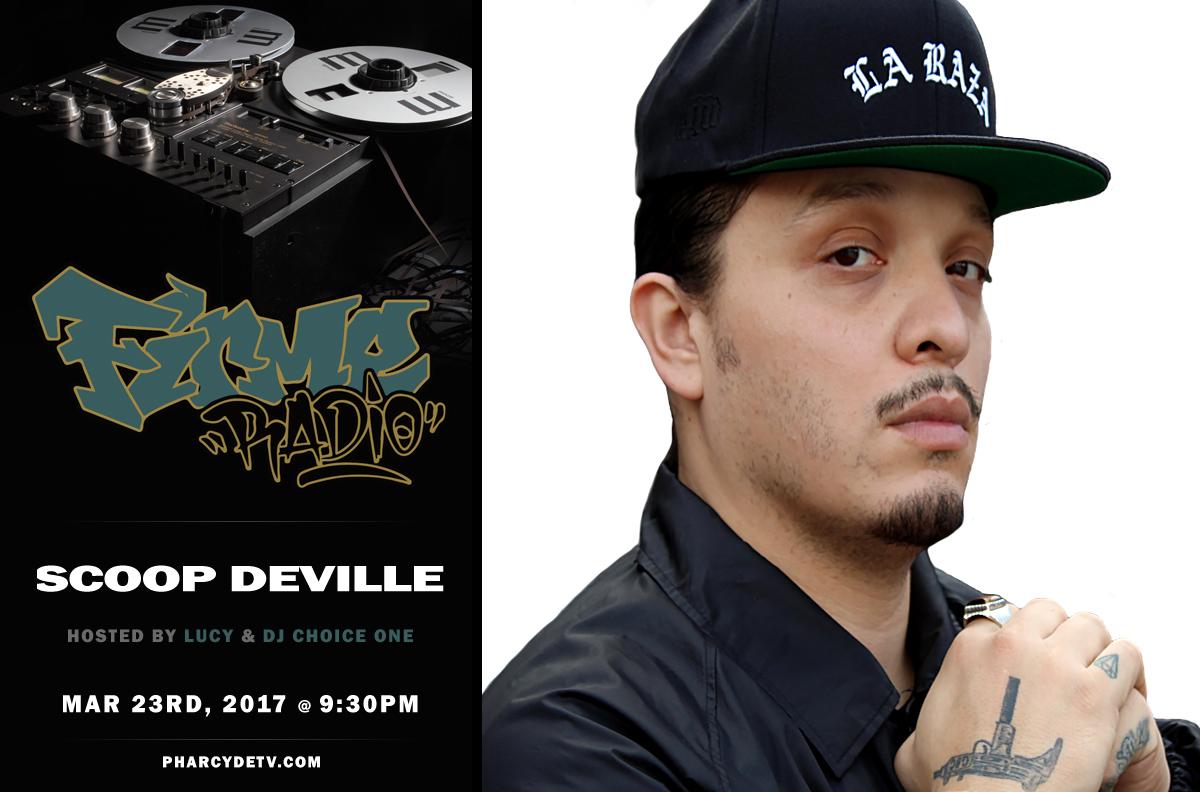 Tomorrow : FIRME RADIO W/ GUEST ARTIST SCOOP DeVILLE