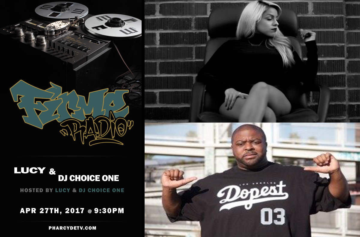 Firme Radio EP 26 w/ Lucy and DJ Choice One