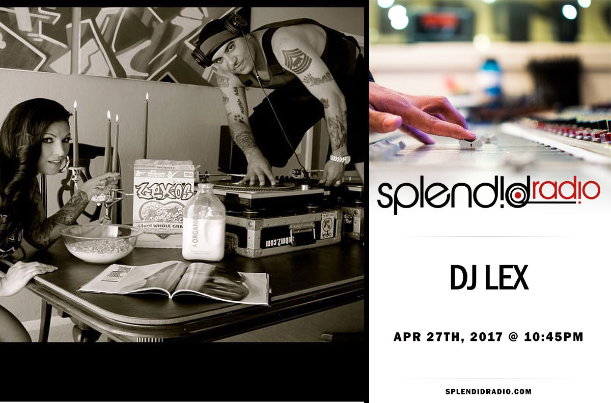 SPLENDID RADIO EP 28 W/ Guest DJ Lex