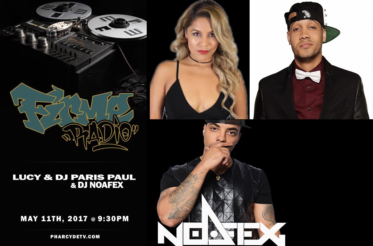 FIRME RADIO EP 27 W/ Lucy, DJ Paris Paul & NoAfex