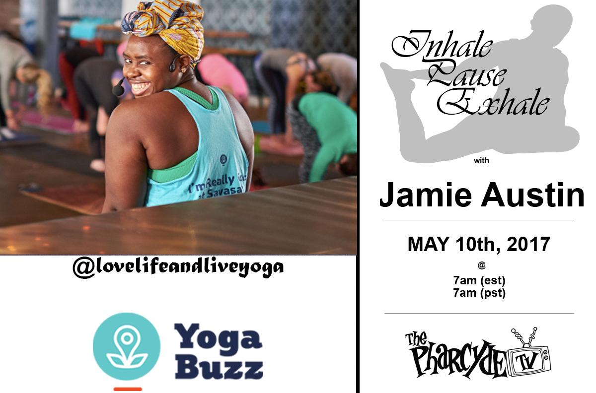 FREE YOGA W/ JAMIE AUSTIN FOR YOGABUZZ.ORG EP. 3