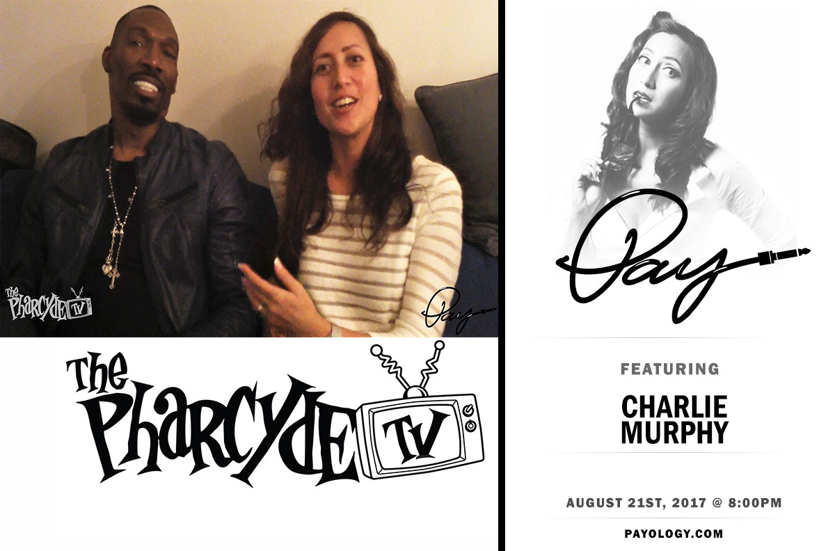Pay w/ the Great Charlie Murphy