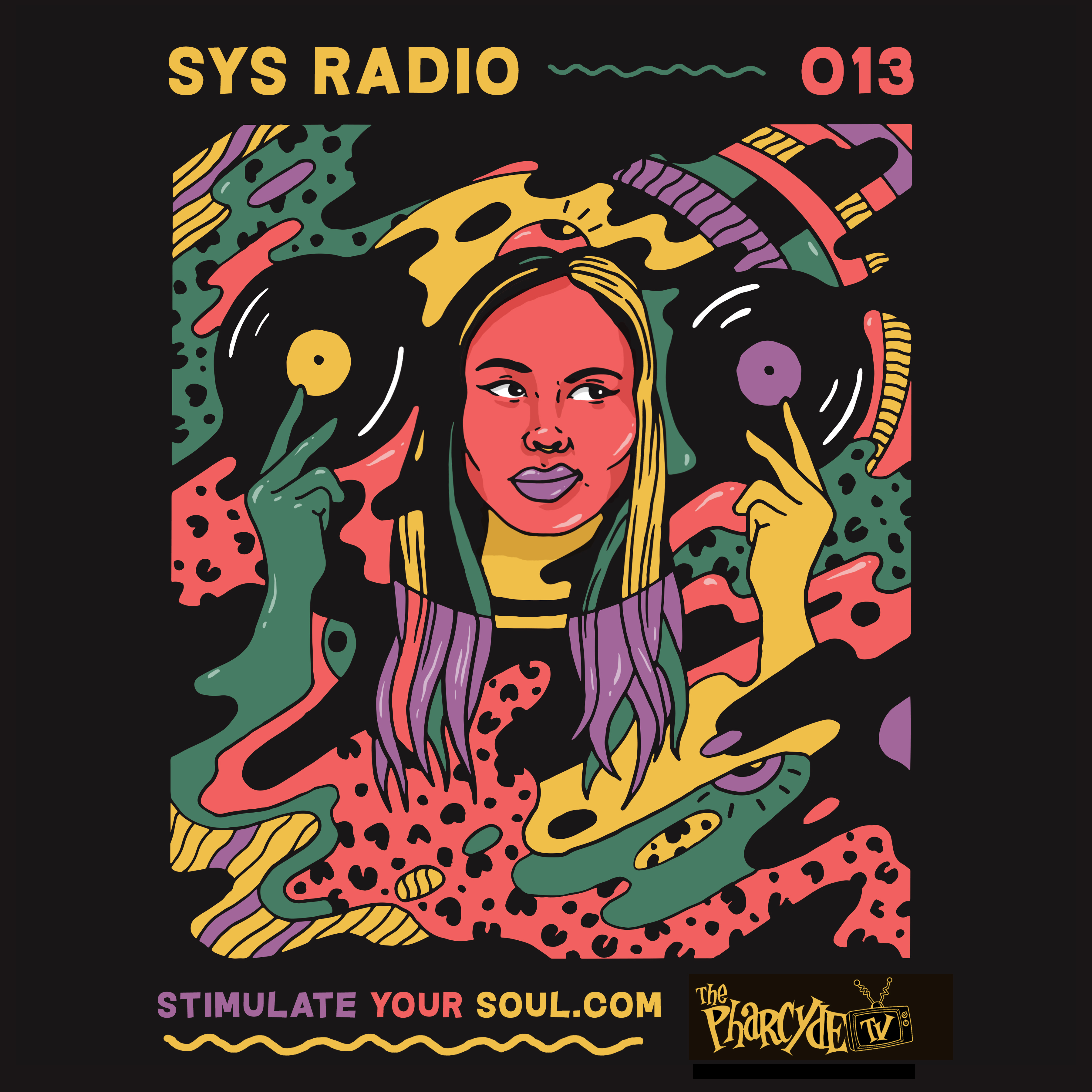 SYS Radio on Pharcyde TV EP 13