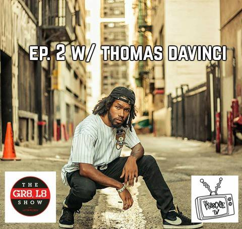 The GR8 L8 Show with Thomas Davinci ep2