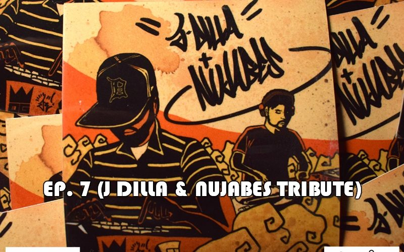 GR8 L8 Show EP7 … J Dilla and Nujabes Celebration