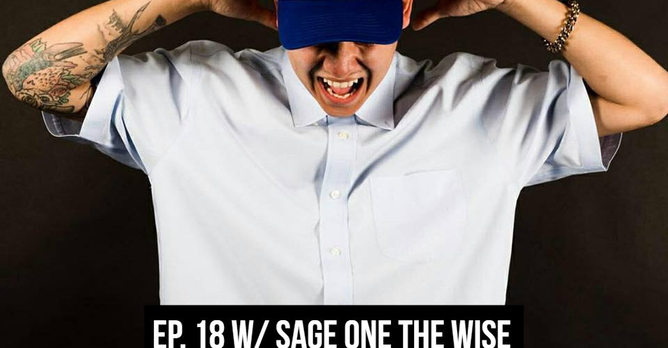 THE GR8 L8 SHOW EP 18 W/ Sage One The Wise