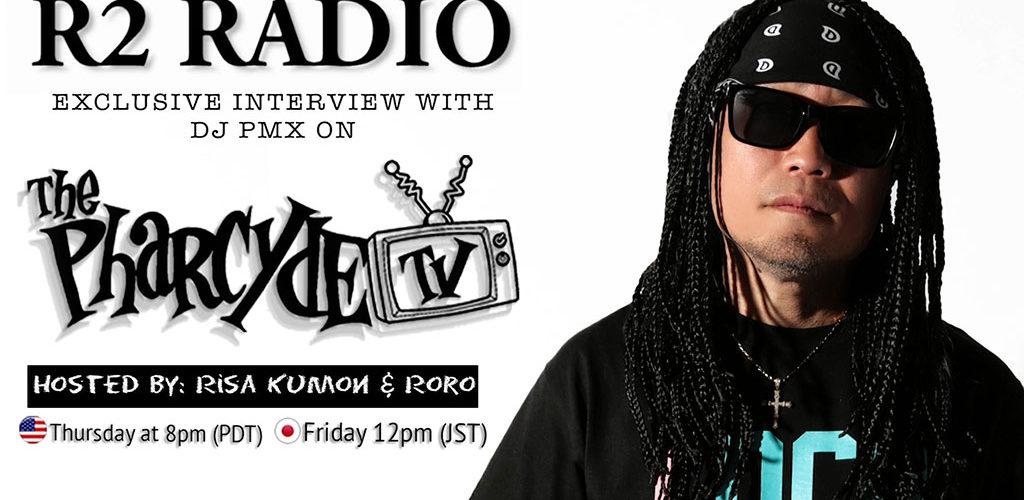 R2 RADIO w/DJ PMX EP.2