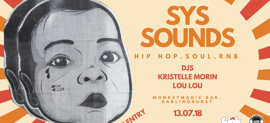 SYS Presents SYS Sounds; A Night of Hip Hop x Dumplings 13th July!