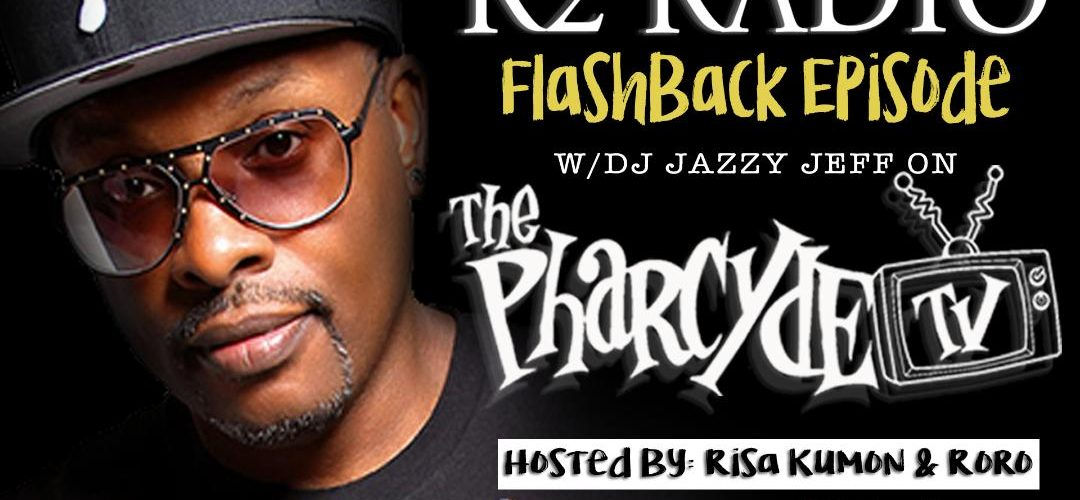 R2Radio Flash Back Episode Guest: Dj Jazzy Jeff