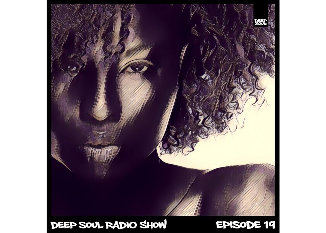 Deep Soul Radio Show – Episode 19