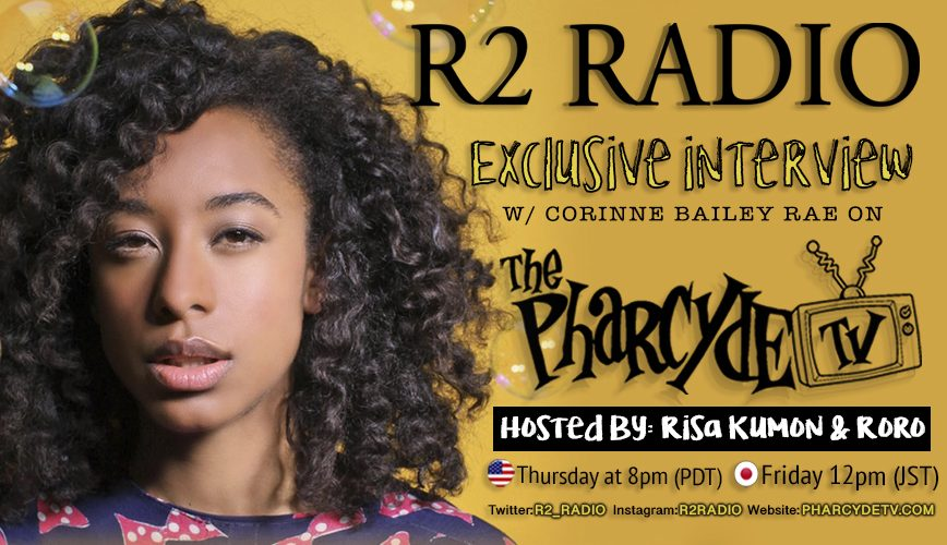 R2 RADIO Ep.10 : Corinne Bailey Rae