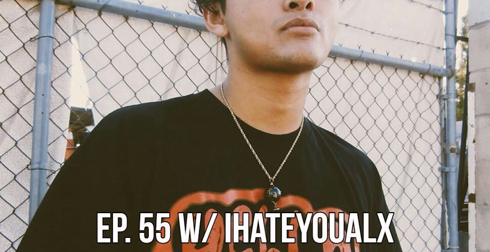 The Gr8 L8 Show EP 55 w/ IhateyouALX