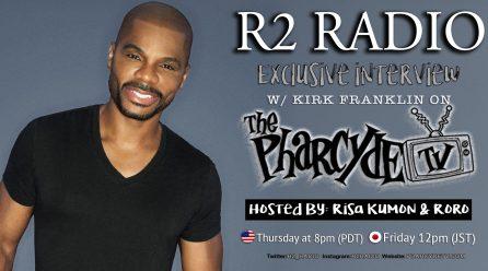 R2 Radio with Kirk Franklin