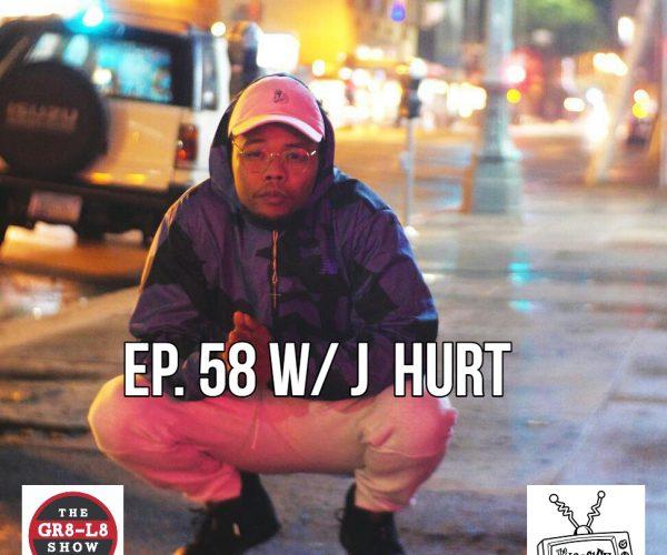 The Gr8 L8 Show w/ MC J Hurt