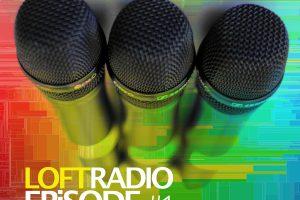 Loft Radio Episode 001 w/ Man in a Loft